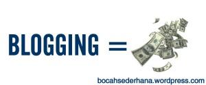 blogging untuk tujuan uang
